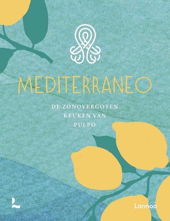 Rubriek Goed voor je lijf: Kookboek Mediterraneo'