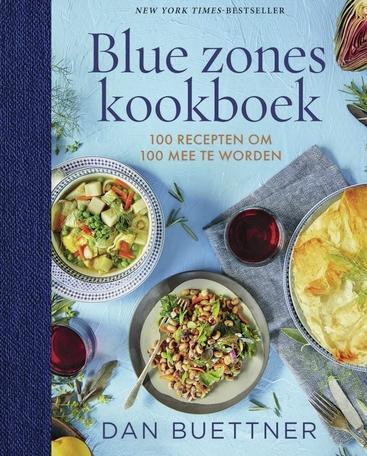 Rubriek Gezond Kookboek: Zo oud worden als de bewoners van de blue zones