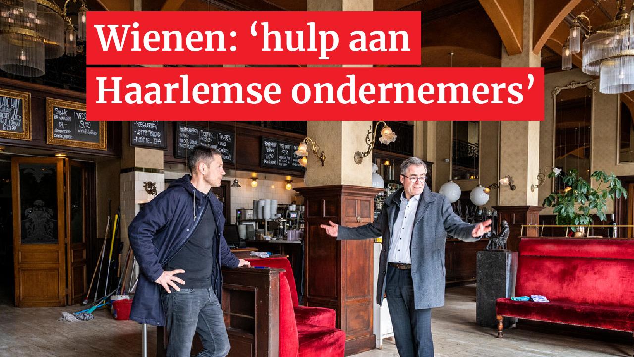 Burgemeester Wienen kondigt noodmaatregelen aan voor Haarlemse ondernemers: 'Samen door deze moeilijke tijd komen'