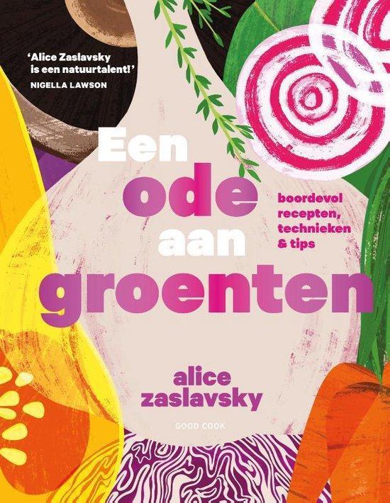 Fit-rubriek Gezond kookboek: Groente in theorie en praktijk