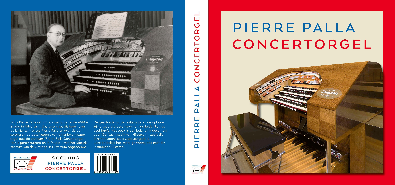 'De Nachtwacht van Hilversum.' Doortimmerd boek vertelt álles over het monumentale AVRO-concertorgel en de populaire organist Pierre Palla