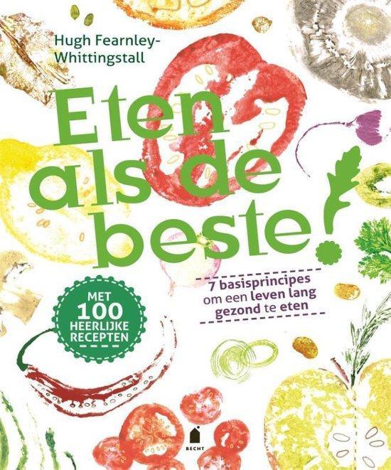 Rubriek Goed voor je lijf: Kookboek 'Eten als de beste!'.