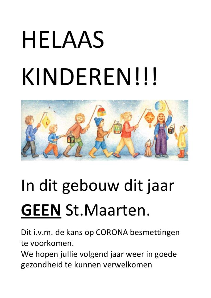 Sint Maarten, met zingende kinderen aan de deur. Is dat nou wel zo slim in coronatijd? In appartementencomplex Genua slaan ze in elk geval een jaar over. 'De risico's zijn te groot'