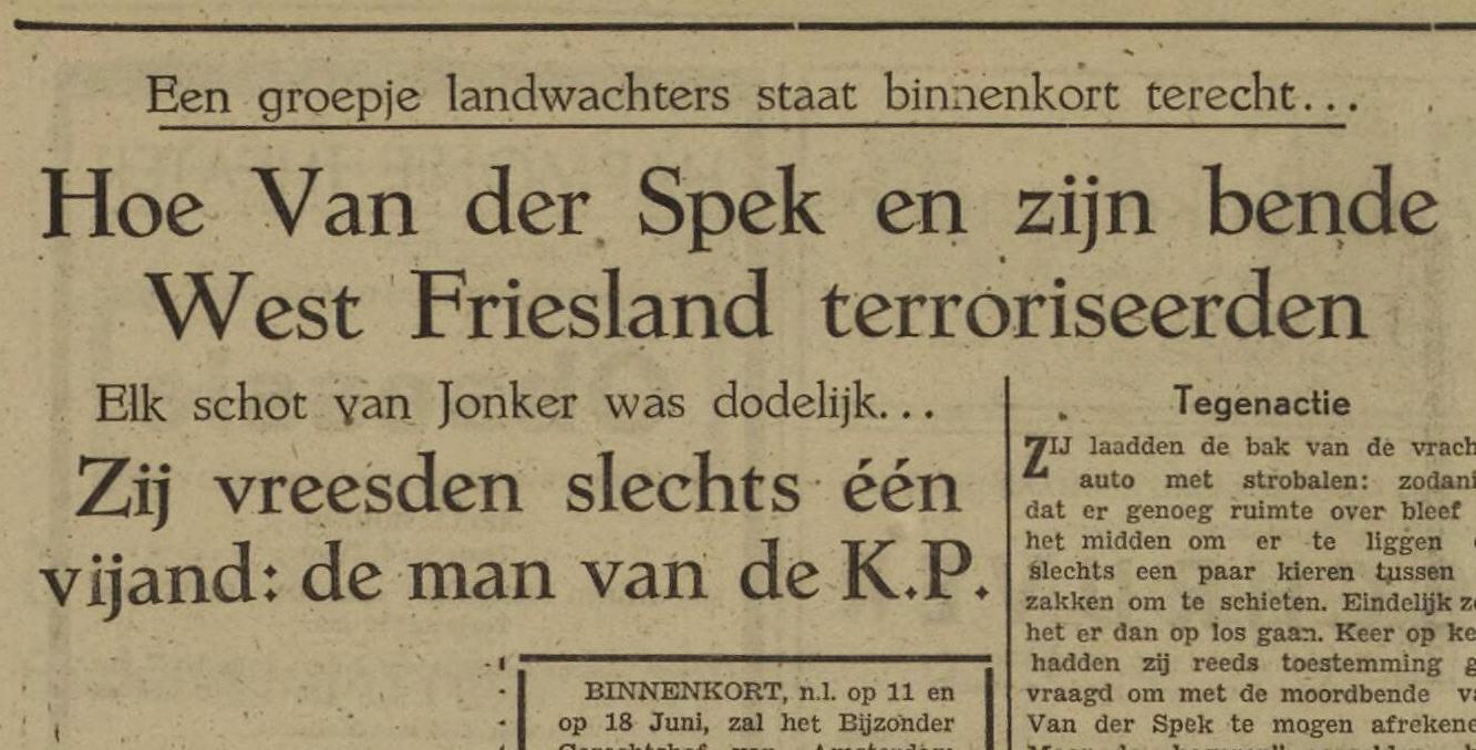 De Landwachtbende van Van der Spek en Dirk Jonker: 'Elk schot was dodelijk' [video]