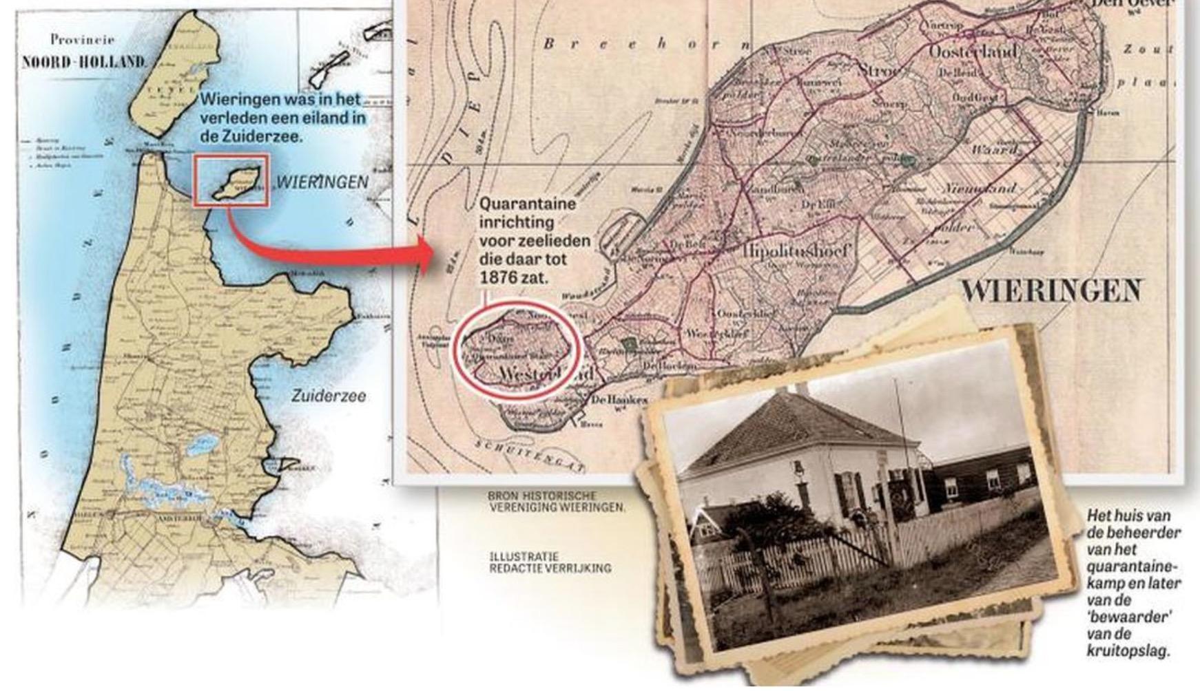 In quarantaine? Vroeger had Nederland daar een eiland voor. Boten met besmettelijke ziekten aan boord moesten aanleggen op Wieringen