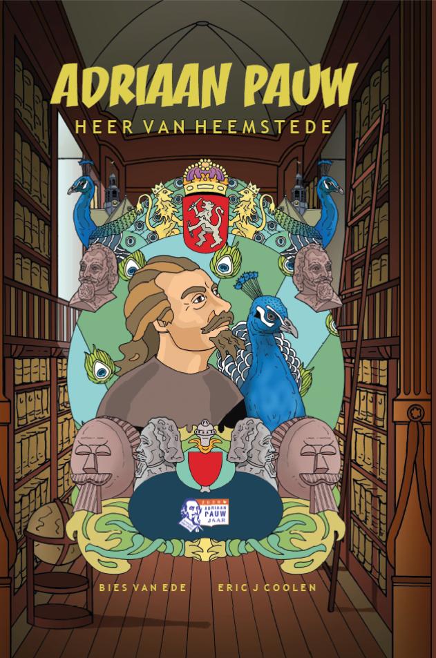 Illustrator Eric Coolen en schrijver Bies van Ede publiceren stripboek over Adriaan Pauw